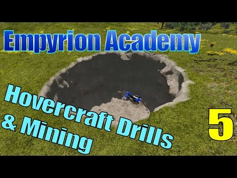 Empyrion Academy - HV Drilling & Mining