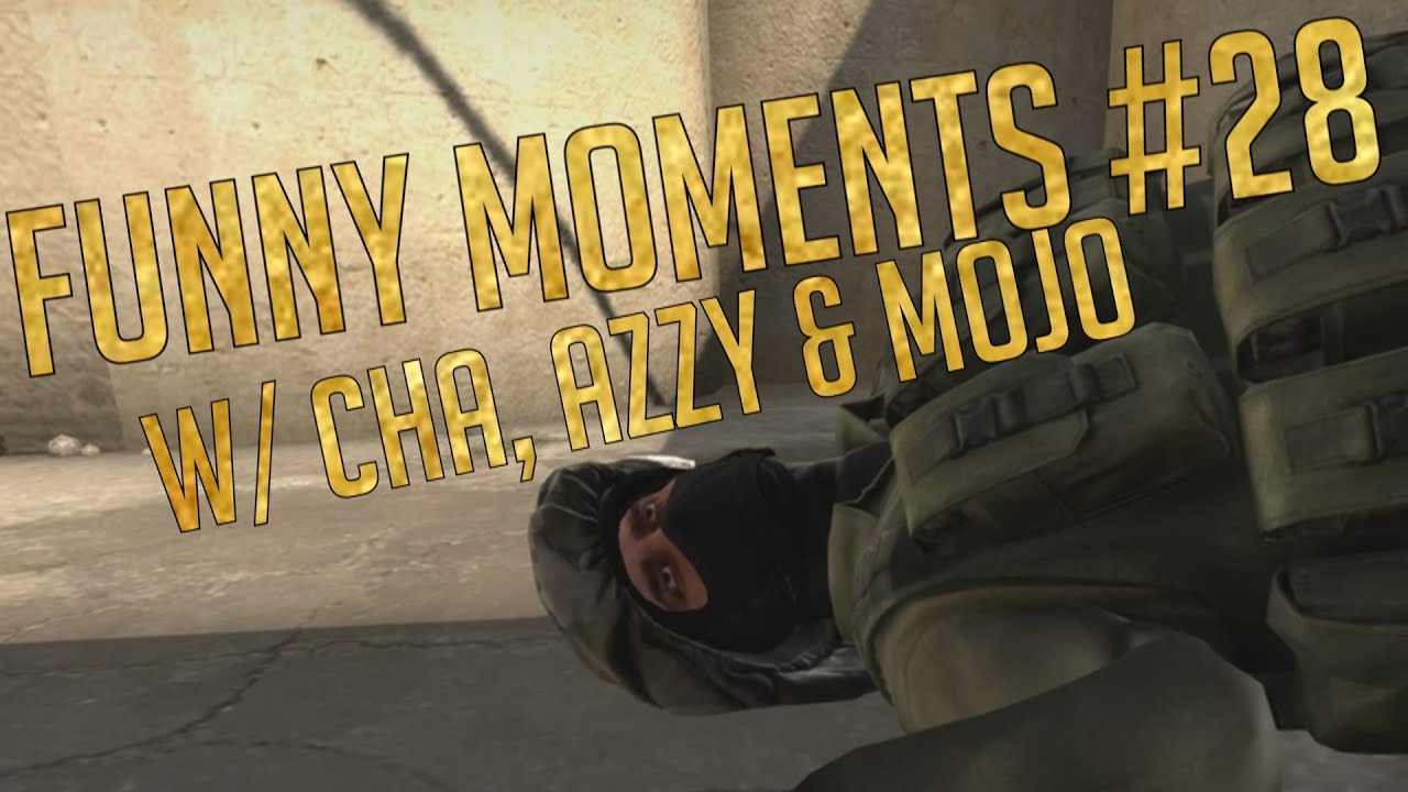 Download CS:GO - Funny Moments #28 w/ Cha, Azzy, Mojo & Friends