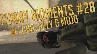 CS:GO - Funny Moments #28 w/ Cha, Azzy, Mojo & Friends