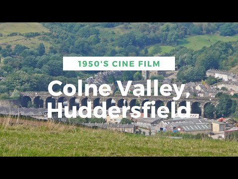 Colne Valley, Huddersfield - 1950's
