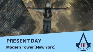 Assassin's Creed 3 - Present Day - Modern Tower [New York]