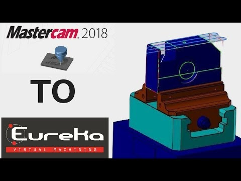 MASTERCAM to EUREKA - PLUG-IN _ Eureka Virtual Machining 8.5