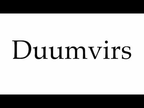 How to Pronounce Duumvirs