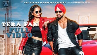 TERA FAN   Jaideep Singh   Full Song   Art Attack Records   Praveen Bhat Hardbazy  New Punjabi Song