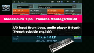 Montage : A/D input Drum Loop, audio player & Synth (French subtitle english):