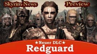 Skyrim Redguard [Neuer DLC] - Preview & Spekulationen zum Hammerfell-Addon