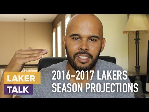 2016-2017 Lakers Season Projections #LakerTalk