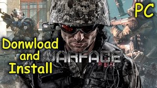 How to Download and Install Warface