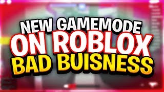 Bad Business ROBLOX Major Update! - New Gamemodes, Guns, Skins and Maps (Release)