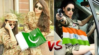 Pakistan Army Girls vs Indian Army Girls || Who Is Most Brave,Beautiful & Fashionable