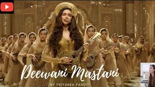 Gambar cover Deewani Mastani|by Priyanka Pandit|Bajirao Mastani| Deepika Padukone|Shreya Ghoshal|