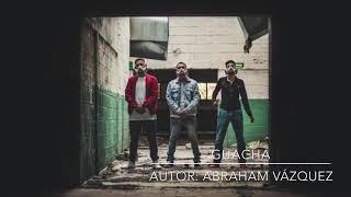 Guacha - Abraham Vazquez (Estudio) thumbnail
