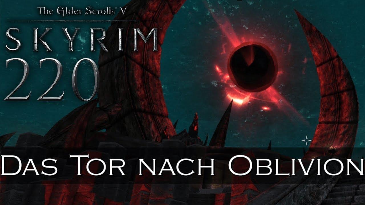 Skyrim 220 Das Tor Nach Oblivion Let S Play The Elder Scrolls V Skyrim German Deutsch Youtube