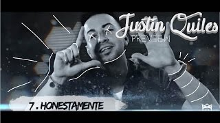 Justin Quiles - Honestamente [Album Preview]