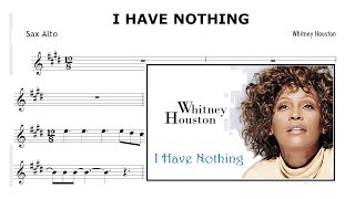 I Have Nothing - Whitney Houston (Partitura Sax Alto)