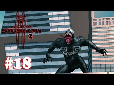 The Amazing Spider-Man 2 - Boss Venom Gameplay Walkthrough (1080P) - Part 18