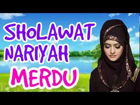 Sholawat Nariyah Merdu
