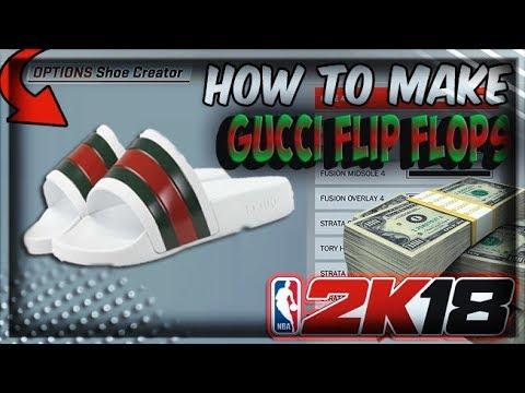 39cae0d0d2de NBA 2K18 HOW TO MAKE GUCCI FLIP FLOPS 💸🔥🔥 - YouTube