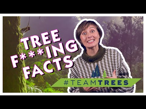 Tree F***ing Facts
