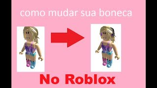 Teaching how to change your doll in ROBLOX