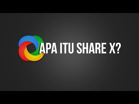 Apa itu Share X? - Review for Share X 11.5