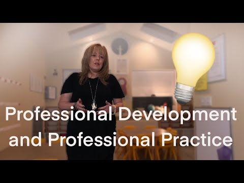 Professional Development and Professional Practice