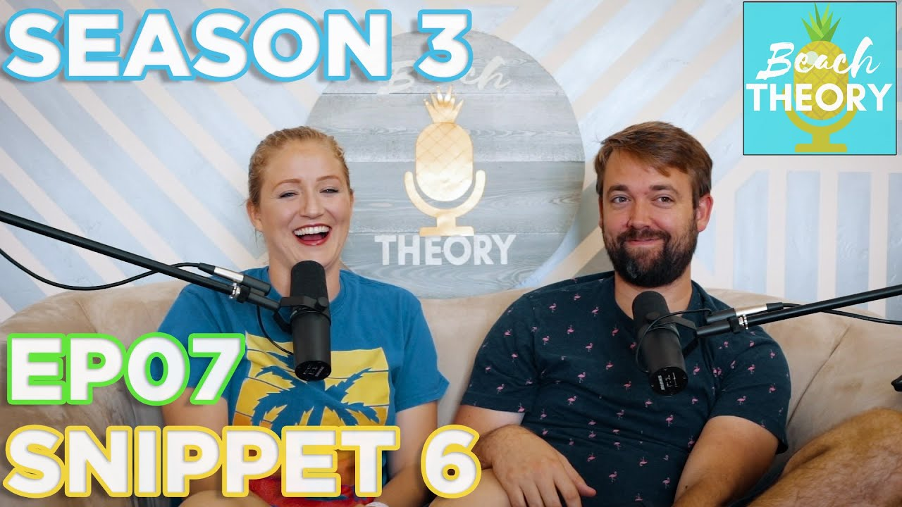 How To Talk About Money! Beach Theory Podcast Snippets!