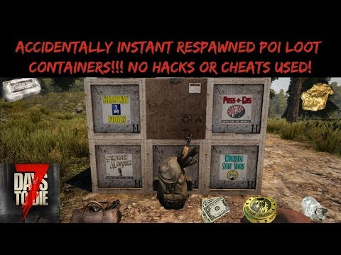 Instant Loot Respawn !? No Hack Or Cheat Even! 7 Days To Die A17 Glitch Exploit?