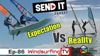 Expectation vs Reality - Ep 86 - Send it Sunday