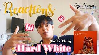 Reactions Hard White - Nicki Minaj [Thai Ver.] ครบเครื่องมากพูดเลย   Cafe'Channel Video