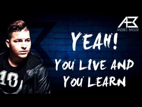 Andrés Badler - Live and learn ft. Steve Bow (Audio + Lyrics)