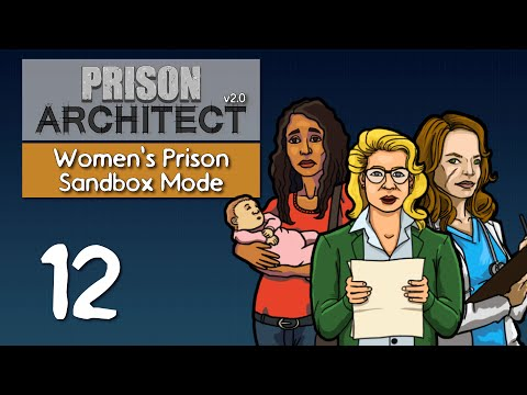 Ep 12 - New staff area (Prison Architect v2.0 - Women's sandbox prison PC gameplay)