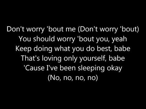 Zara Larsson - Don't Worry Bout Me LYRICS