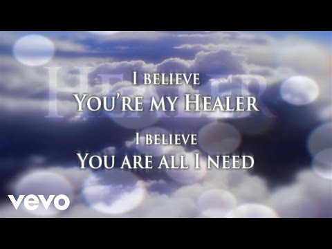 Kari Jobe - Healer (Lyric Video)