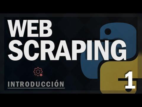 Web Scraping en Python - 1. Introduccion al Web Scraping