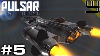 PULSAR: Lost Colony #5 -