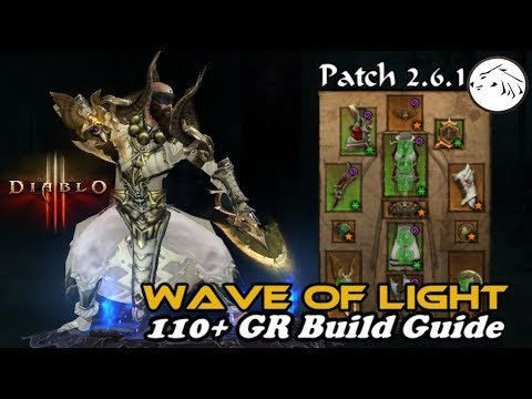 Diablo 3 Patch 2 6 1 Wave of Light Solo monk GR 110+ pushing build guide  Season 12