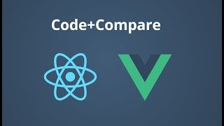 Code + Compare: Build an App in React, then Vue