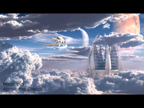 Above The Clouds  Mellow Progressive House Mix 2013 HD