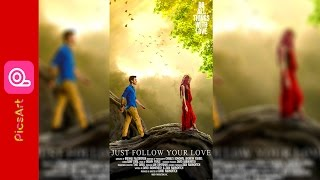 PICSART EDITING JUST FOLLOW YOUR LOVE EDITING MANIPULATION  2017 PICSART LOVER  CHANGE BACKGROUND