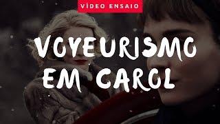 O olhar voyeur em Carol