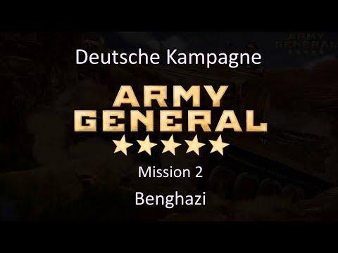 Army General deutsche Kampagne Mission 2 Benghazi