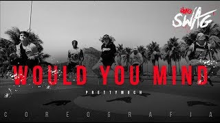 Video Would You Mind - PrettyMuch | FitDance SWAG (Choreography) Dance Video download MP3, 3GP, MP4, WEBM, AVI, FLV Januari 2018