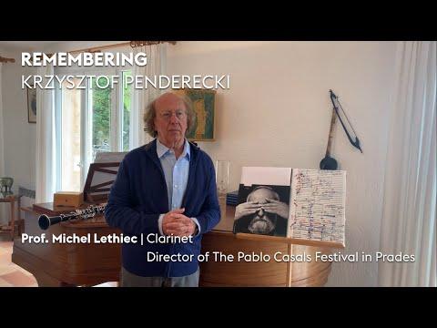 Remembering Krzysztof Penderecki — Prof. Michel Lethiec