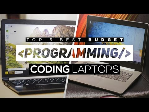 Top 5 Best Budget Laptops For Programming/Coding 2018!