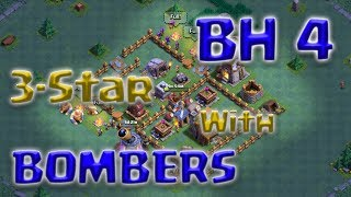 Clash of Clans - BH4 3-Star Attack Strategy (2 Strategies using Bomber)
