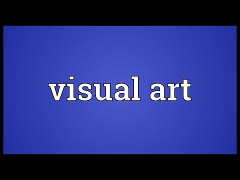 Visual art Meaning