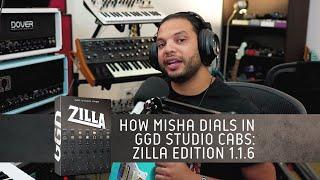 How Misha Dials in GGD Studio Cabs: Zilla Edition 1.1.6