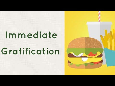IMMEDIATE GRATIFICATION | Short term gain