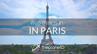 22 of the Best Free Things to do in ParisTravel Tips